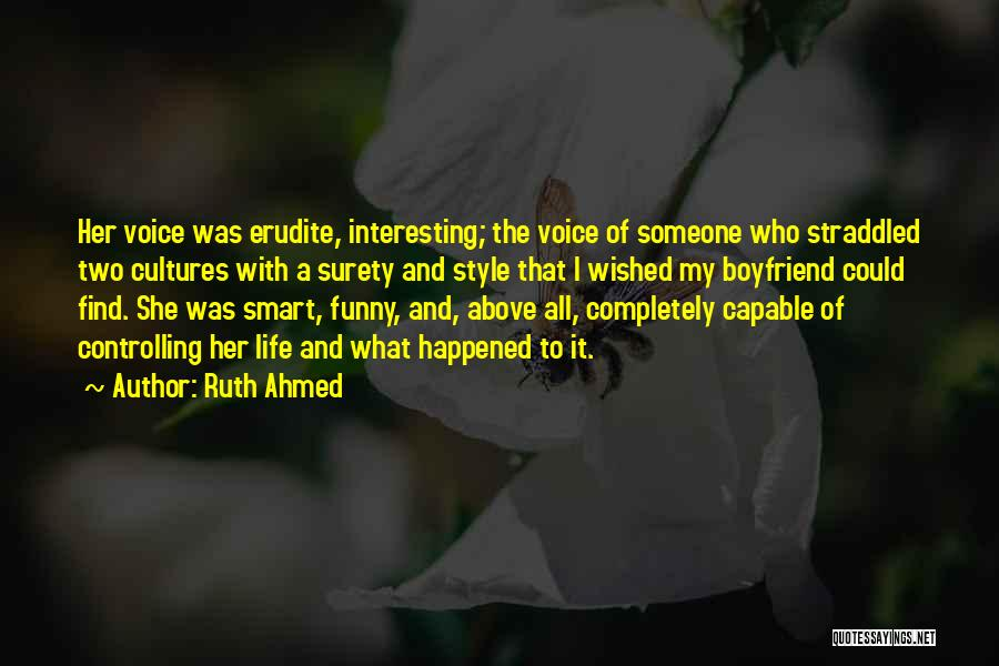 Erudite Quotes By Ruth Ahmed