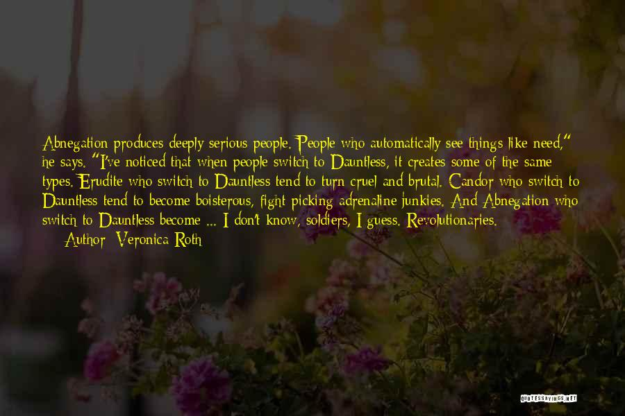 Erudite Quotes By Veronica Roth