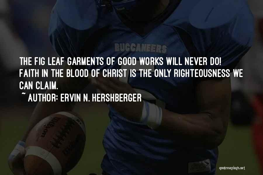 Ervin N. Hershberger Quotes 1871114