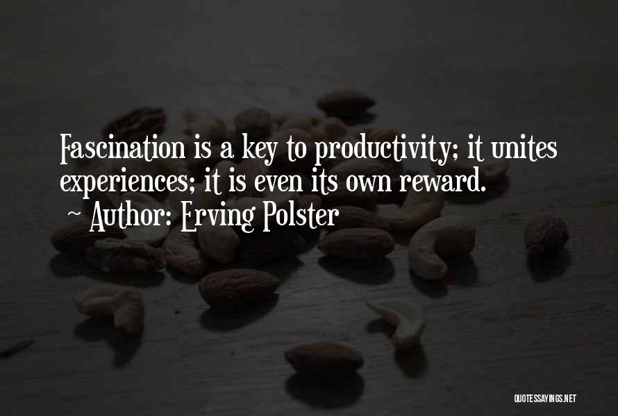 Erving Polster Quotes 939410