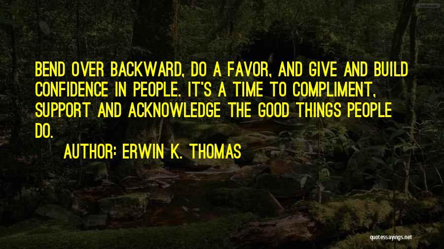 Erwin K. Thomas Quotes 139168