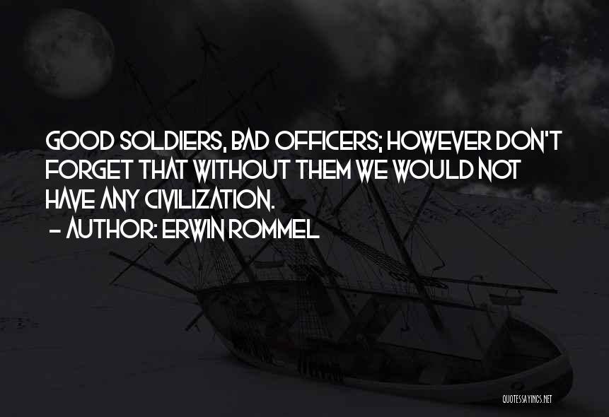 Erwin Rommel Quotes 1092912