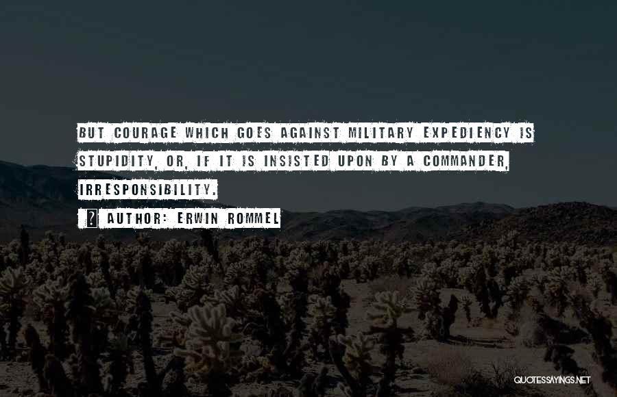 Erwin Rommel Quotes 1159090
