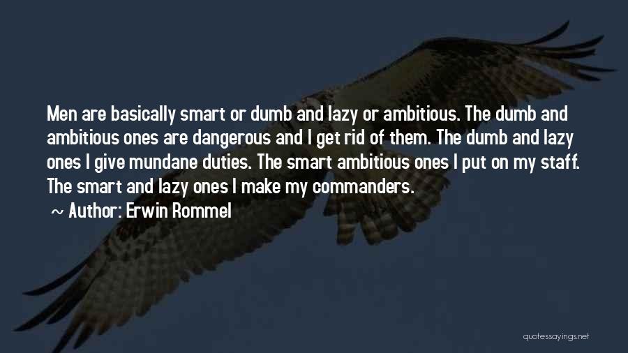 Erwin Rommel Quotes 1406232