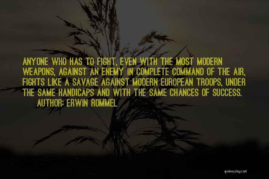 Erwin Rommel Quotes 1473183