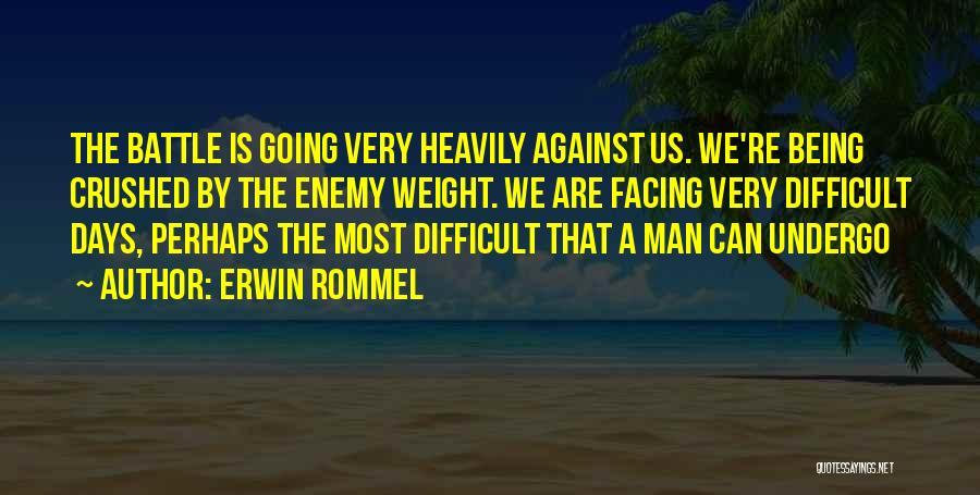 Erwin Rommel Quotes 1575223