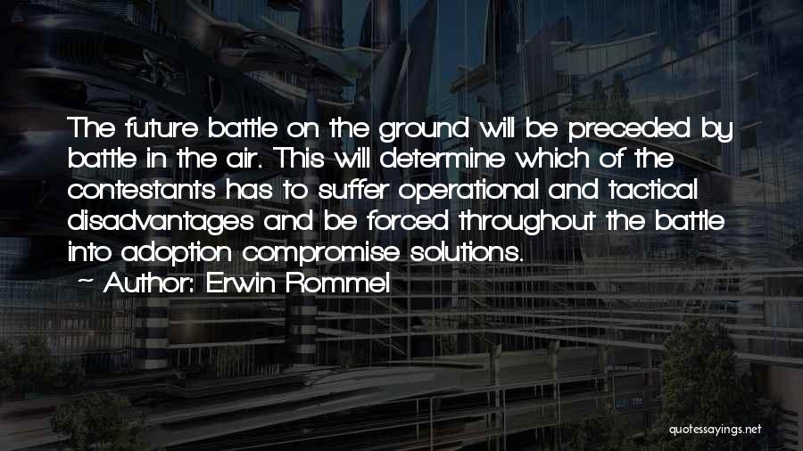 Erwin Rommel Quotes 1612922