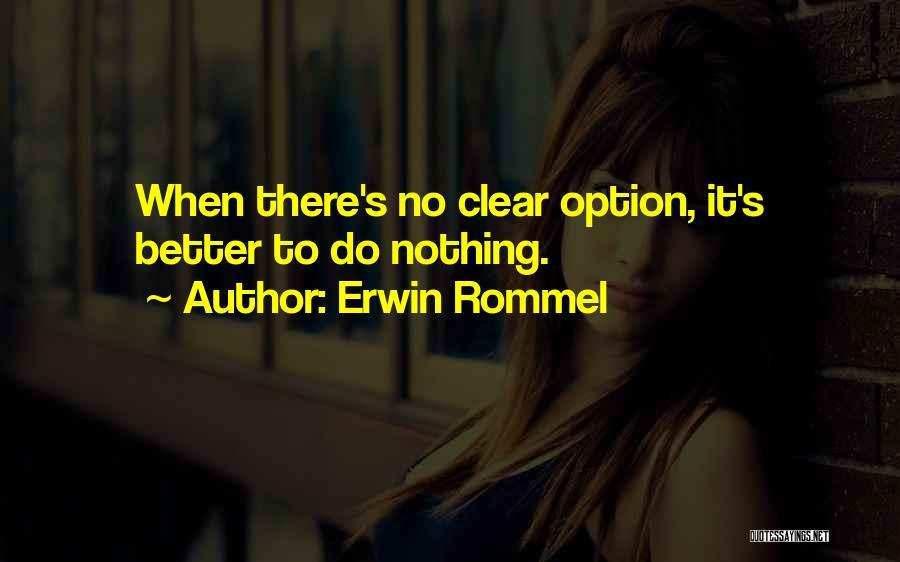 Erwin Rommel Quotes 2001939