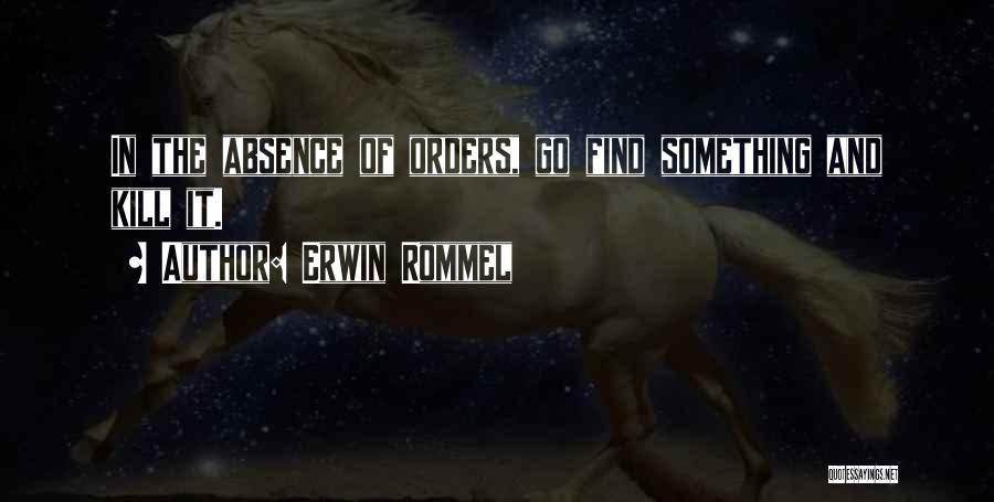 Erwin Rommel Quotes 2131586
