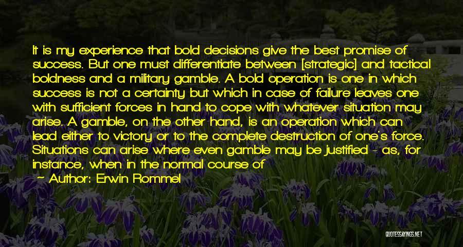 Erwin Rommel Quotes 2248577
