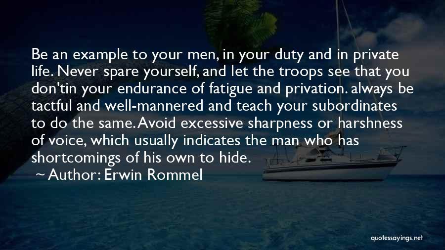 Erwin Rommel Quotes 570192