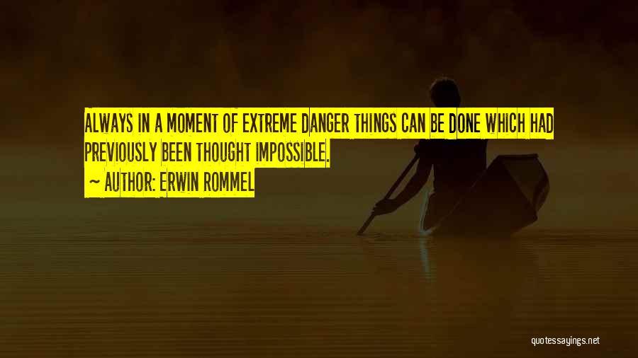 Erwin Rommel Quotes 576627