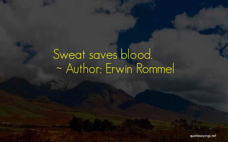 Erwin Rommel Quotes 707695