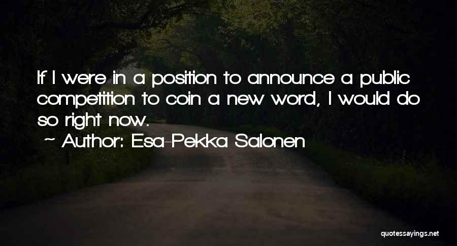 Esa-Pekka Salonen Quotes 1020351