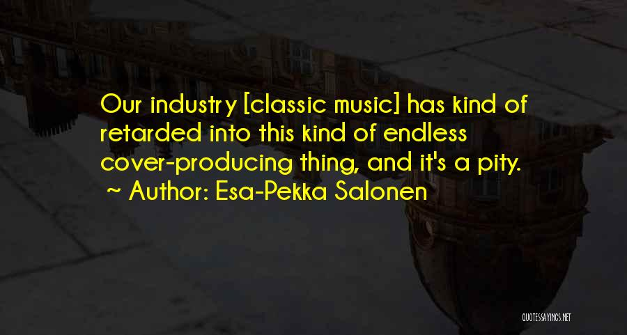 Esa-Pekka Salonen Quotes 118126
