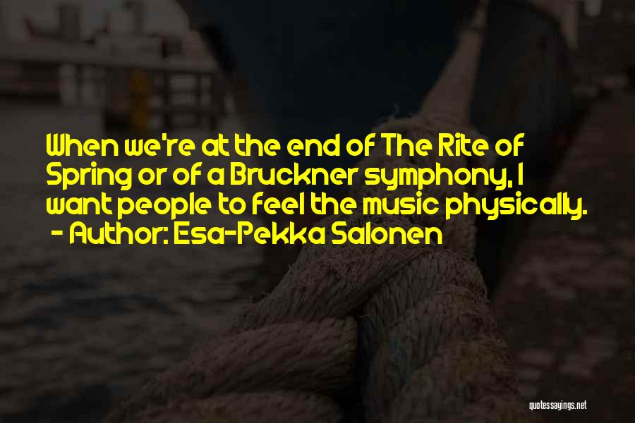 Esa-Pekka Salonen Quotes 1186156