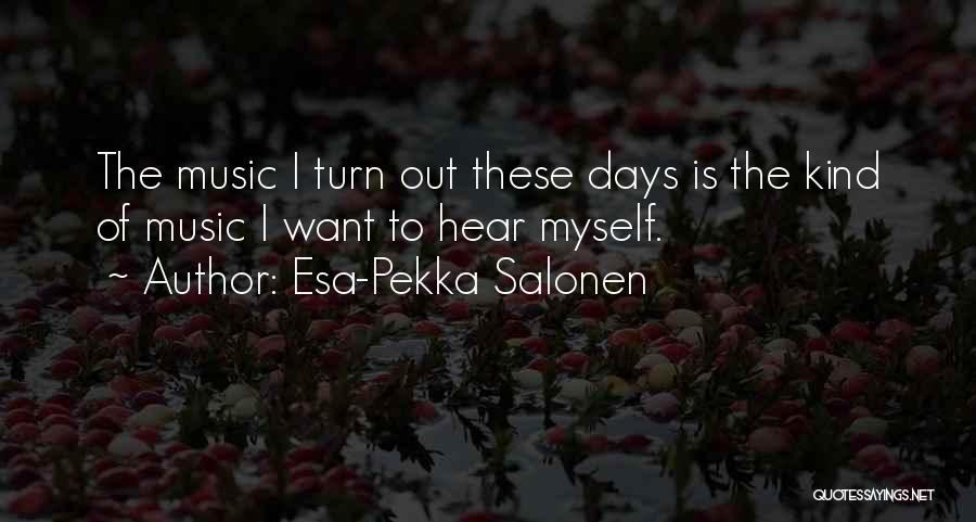 Esa-Pekka Salonen Quotes 1247699