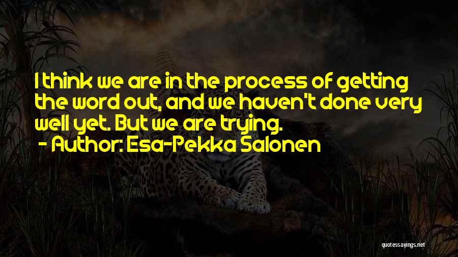 Esa-Pekka Salonen Quotes 1516374