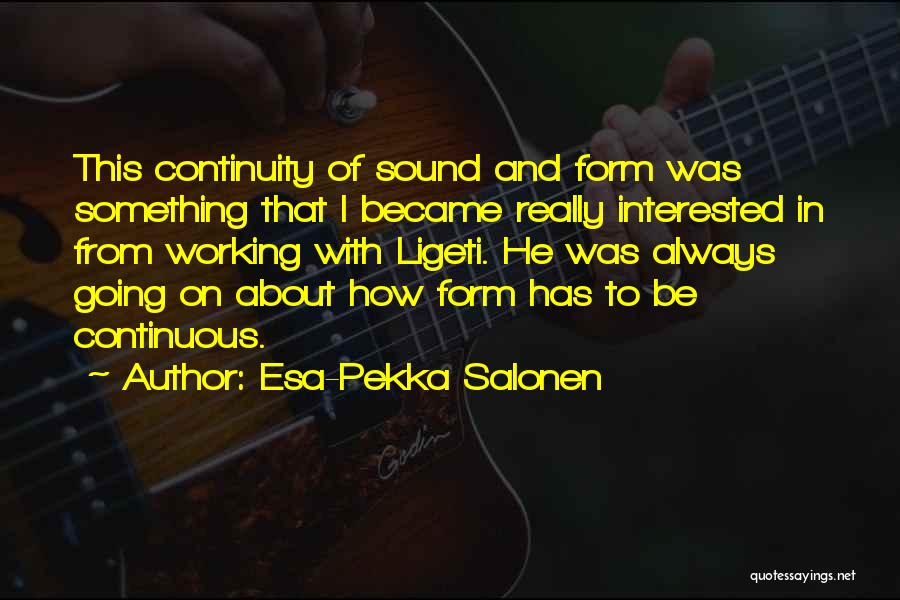Esa-Pekka Salonen Quotes 1546500