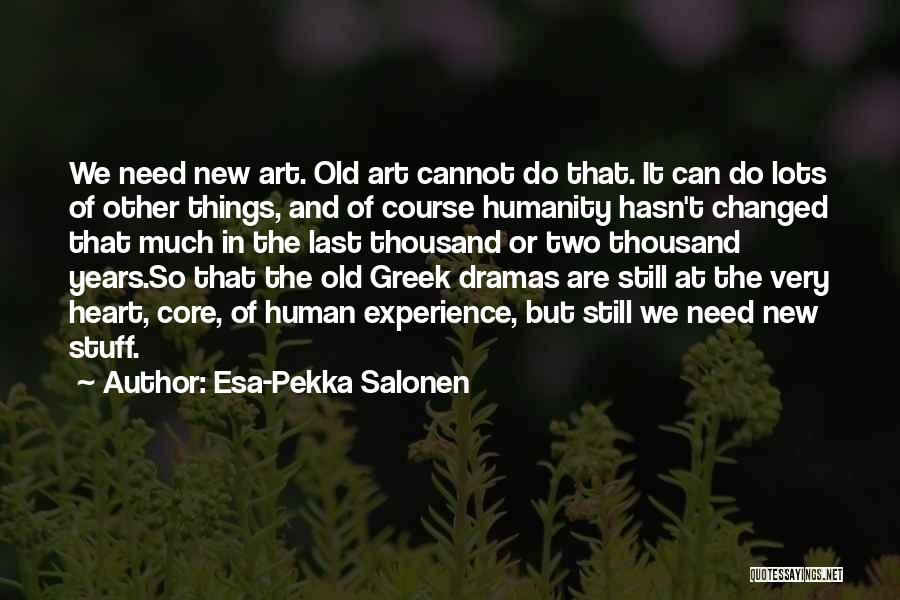 Esa-Pekka Salonen Quotes 1671485