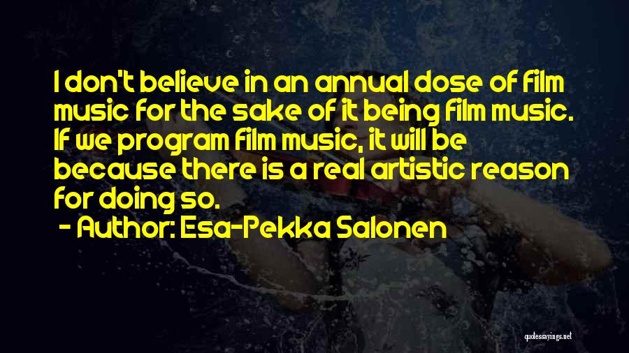 Esa-Pekka Salonen Quotes 1772254