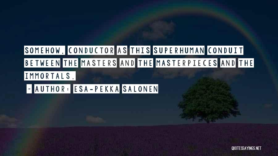 Esa-Pekka Salonen Quotes 1870997