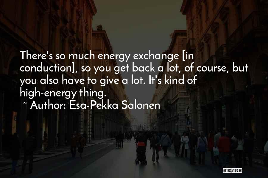 Esa-Pekka Salonen Quotes 1874401