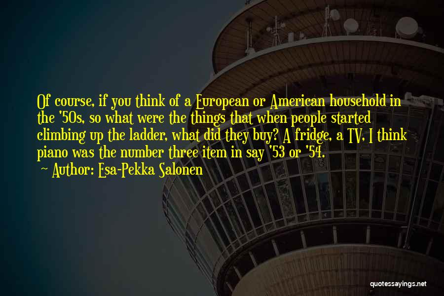 Esa-Pekka Salonen Quotes 1918782