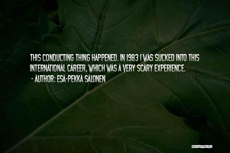 Esa-Pekka Salonen Quotes 1939039