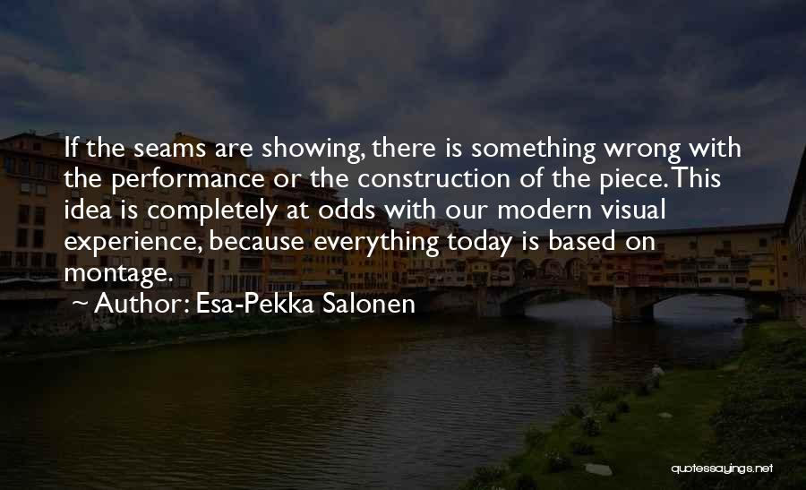 Esa-Pekka Salonen Quotes 1944179