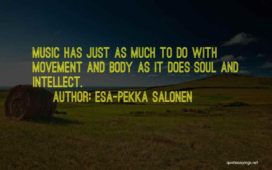 Esa-Pekka Salonen Quotes 2042524