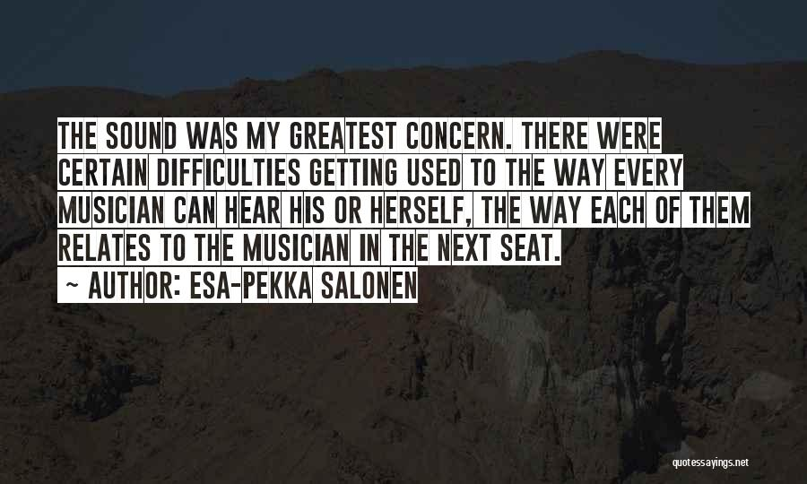 Esa-Pekka Salonen Quotes 236839