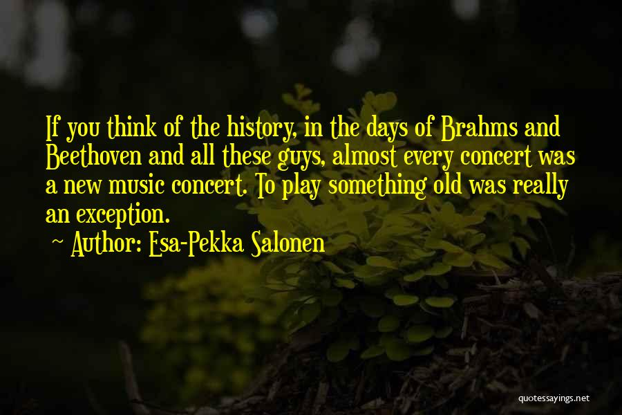 Esa-Pekka Salonen Quotes 324932