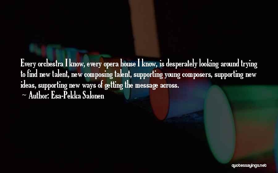 Esa-Pekka Salonen Quotes 378483
