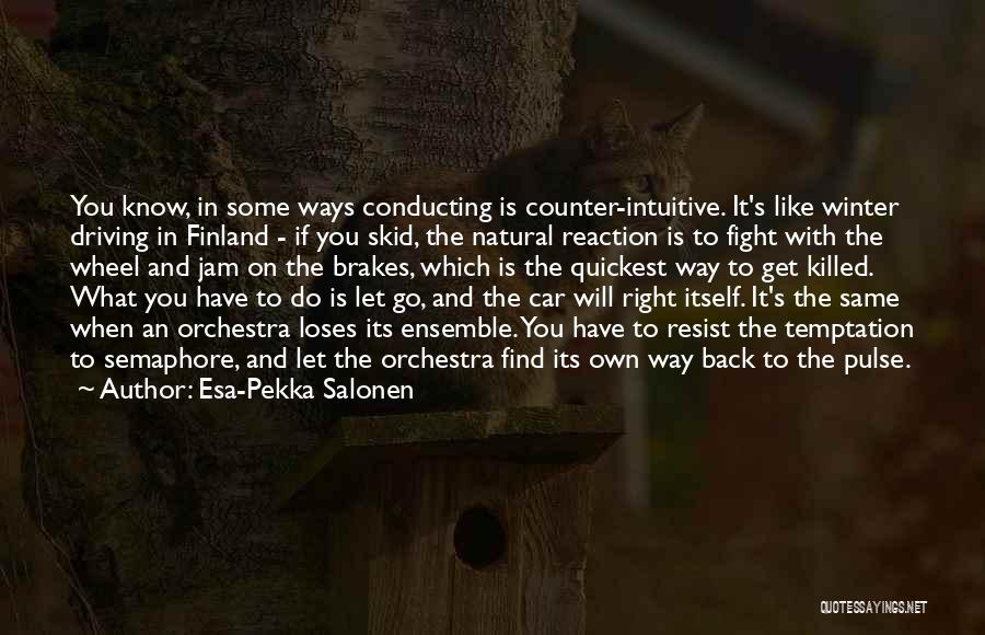 Esa-Pekka Salonen Quotes 774341