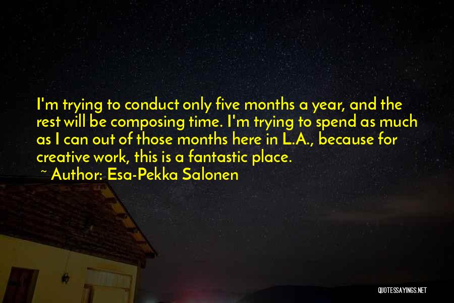 Esa-Pekka Salonen Quotes 864970