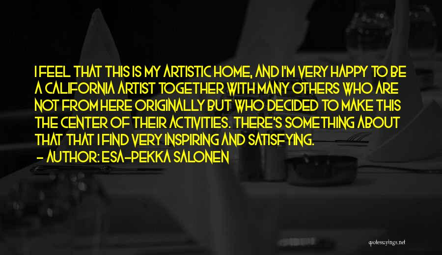 Esa-Pekka Salonen Quotes 913164