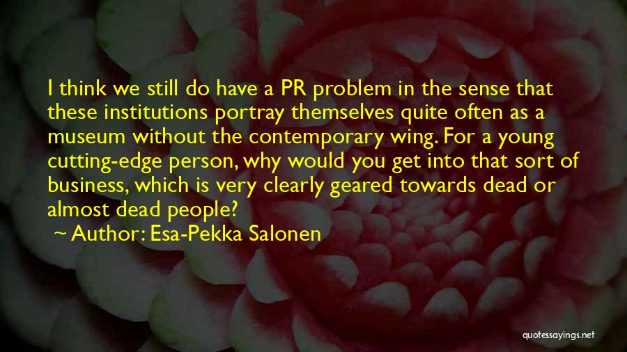 Esa-Pekka Salonen Quotes 989588