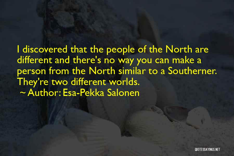Esa-Pekka Salonen Quotes 993540