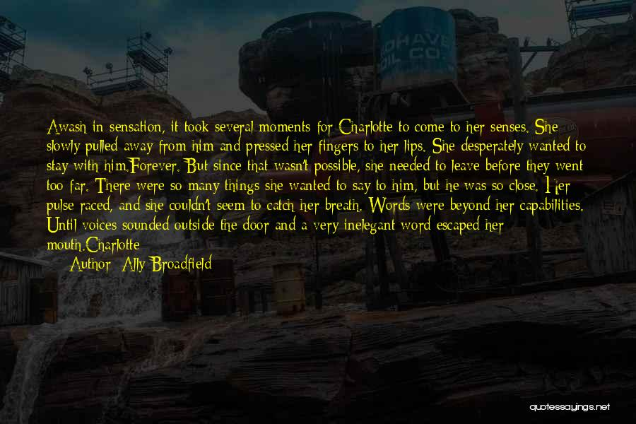 Escaped Quotes By Ally Broadfield