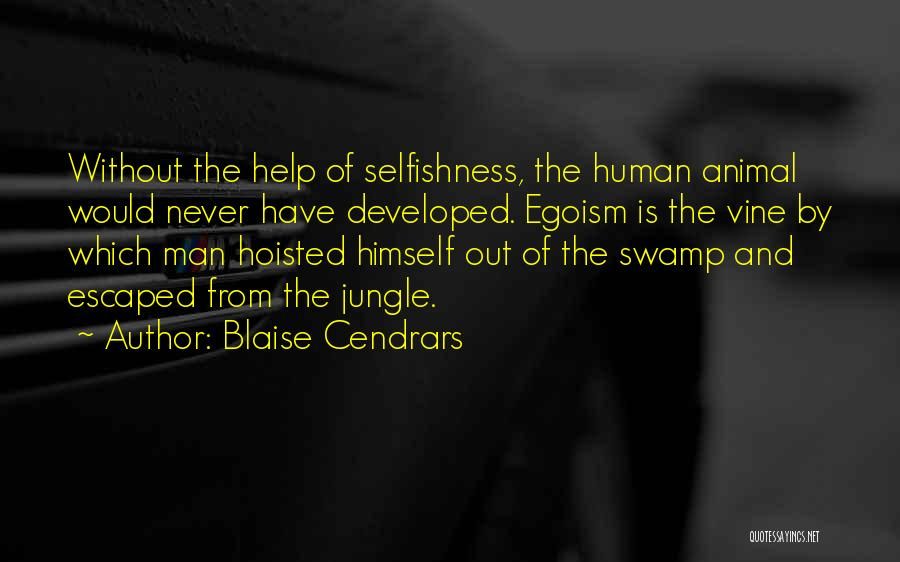 Escaped Quotes By Blaise Cendrars