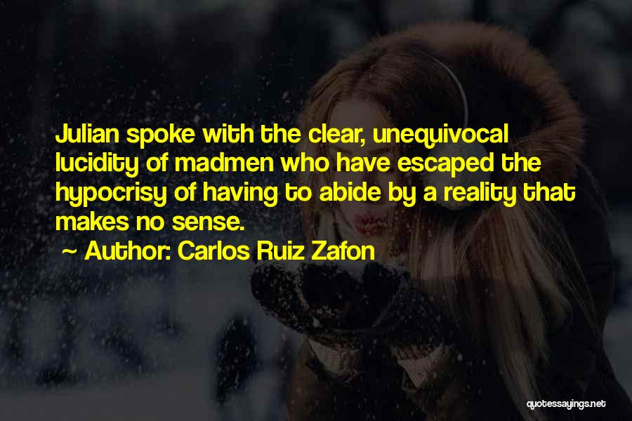 Escaped Quotes By Carlos Ruiz Zafon