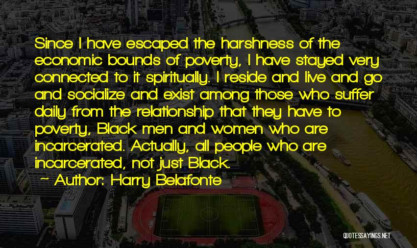 Escaped Quotes By Harry Belafonte