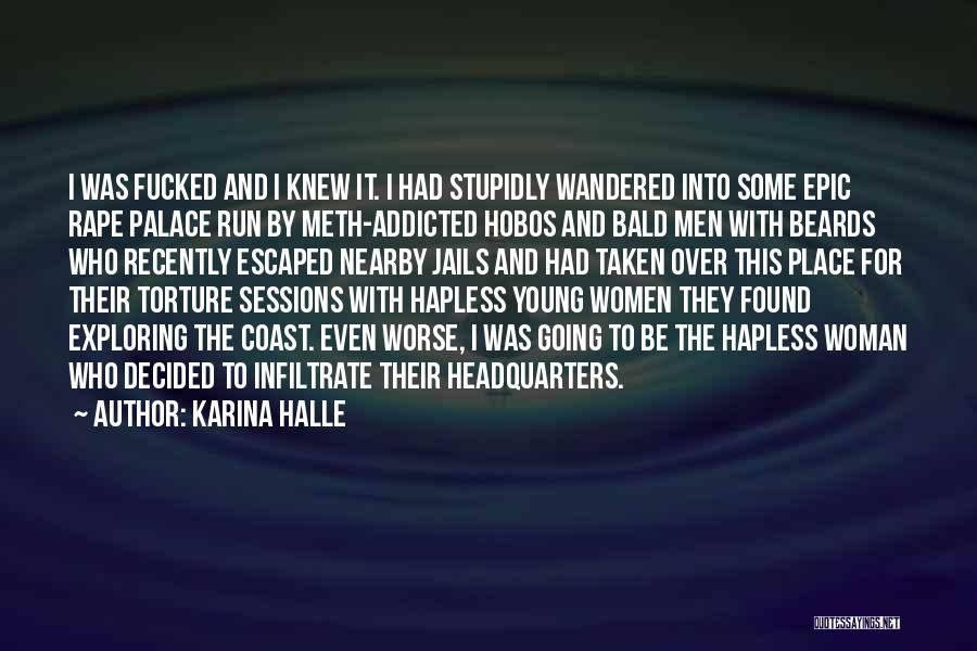 Escaped Quotes By Karina Halle