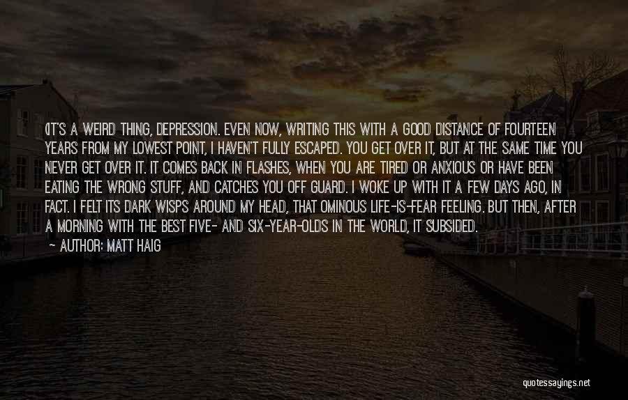 Escaped Quotes By Matt Haig