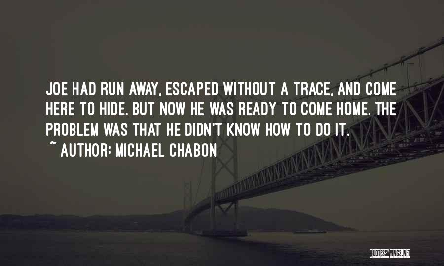 Escaped Quotes By Michael Chabon