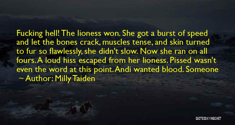 Escaped Quotes By Milly Taiden