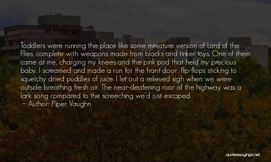 Escaped Quotes By Piper Vaughn