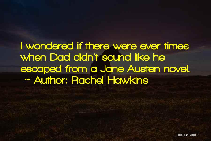 Escaped Quotes By Rachel Hawkins