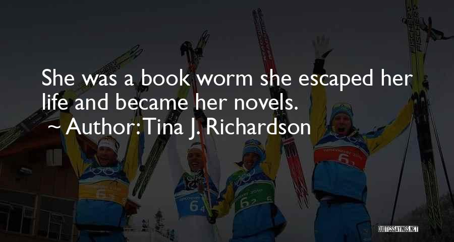 Escaped Quotes By Tina J. Richardson